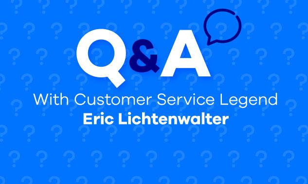 Eric Lichtenwalter on customer service