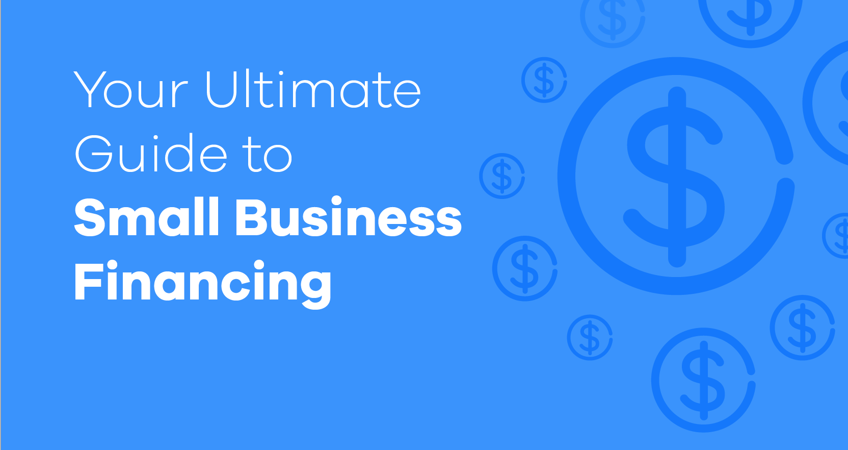 Guide to Small Business Financing